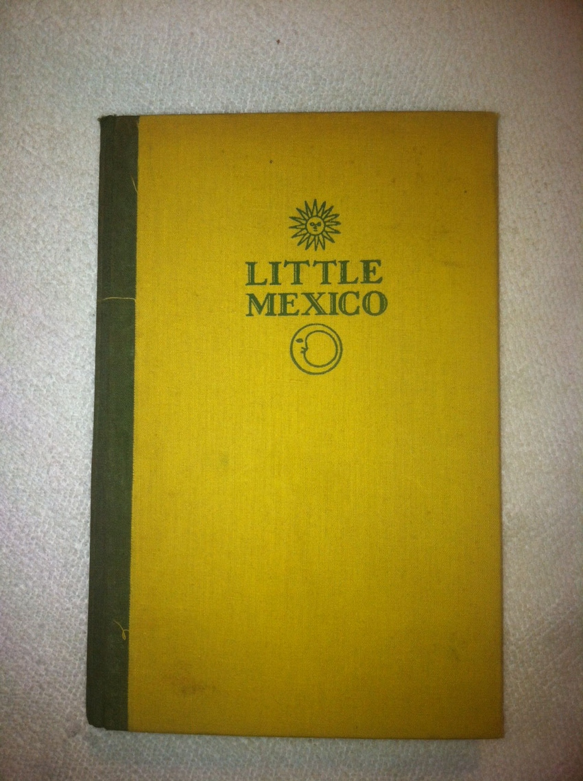 Little Mexico written and signed by William Spratling