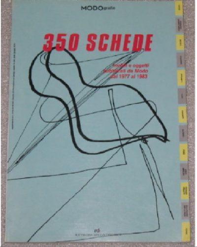 350 Schede. Mobili e oggetti pubblicati de Modo dal 1977 dal 1983.