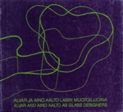 Alvar and Aino Aalto as Glass Designers