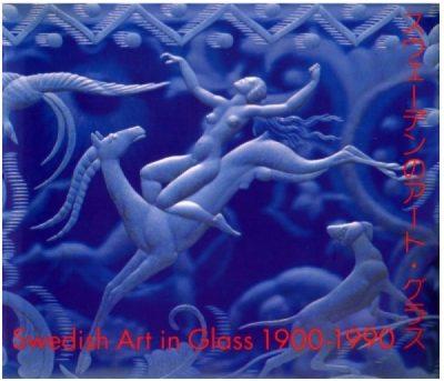 Swedish Art in Glass 1900 - 1990.