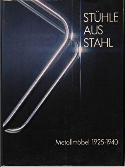 Stuhle aus Stahl. Metallmobel 1925 - 1940.